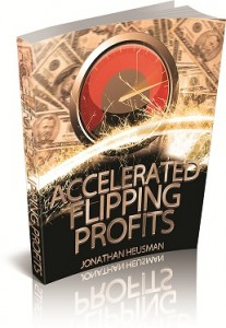 accelerated flipping profits